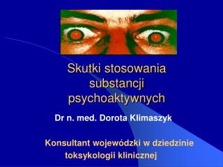 Skutki stosowania substancji psychoaktywnych