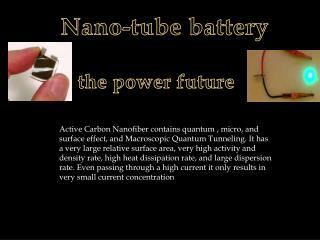 Nano -tube battery  the power future