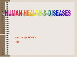 HUMAN HEALTH & DISEASES