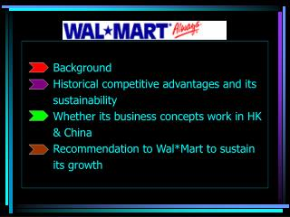 Background       Historical competitive advantages and its      sustainability