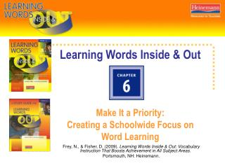Learning Words Inside & Out Make It a Priority:  Creating a Schoolwide Focus on Word Learning