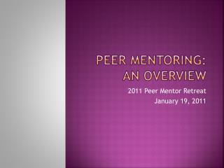 Peer Mentoring:  AN Overview