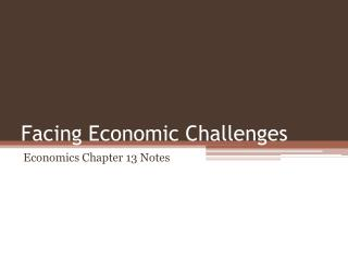 Facing Economic Challenges