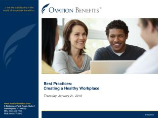 Best Practices: Creating a Healthy Workplace