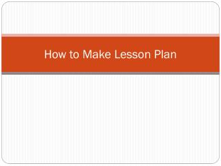How to Make Lesson Plan