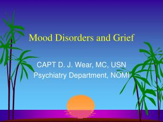 Mood Disorders and Grief