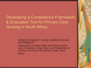 Developing a Competence Framework & Evaluation Tool for Primary Care Nursing in South Africa