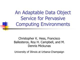 An Adaptable Data Object Service for Pervasive Computing Environments