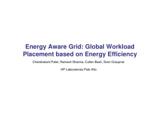 Energy Aware Grid: Global Workload Placement based on Energy Efficiency