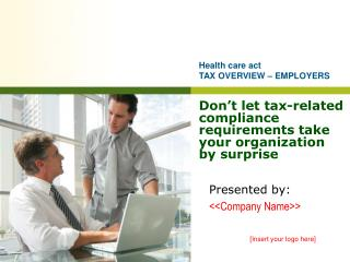 Don ' t let tax-related compliance requirements take your organization by surprise