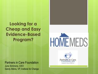 Looking for a Cheap and Easy Evidence-Based Program?