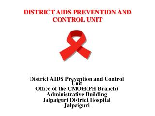 DISTRICT AIDS PREVENTION AND CONTROL UNIT