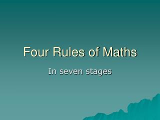Four Rules of Maths