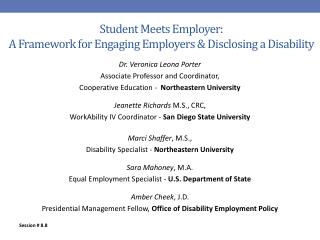 Student Meets Employer:   A Framework for Engaging Employers  &  Disclosing a Disability