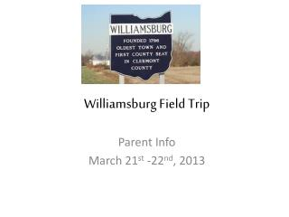 Williamsburg Field Trip