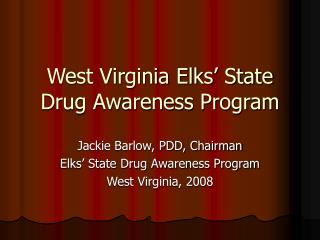 West Virginia Elks  State Drug Awareness Program