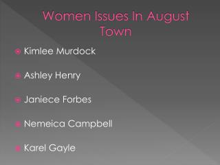 Women Issues In August Town