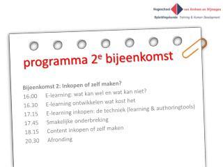 programma 2 e  bijeenkomst
