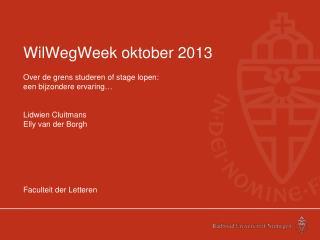 WilWegWeek oktober 2013