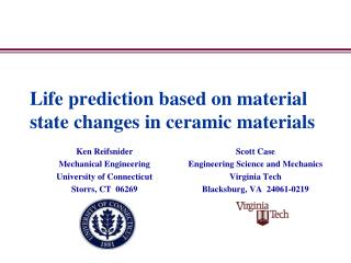 Life prediction based on material state changes in ceramic materials