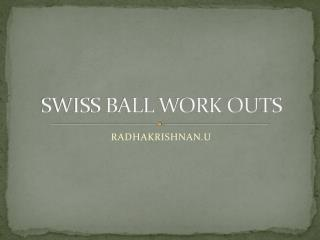 SWISS BALL WORK OUTS