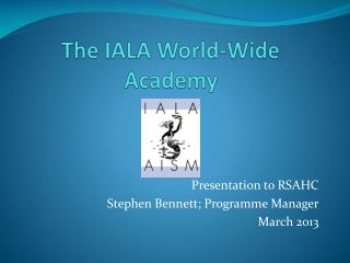 The IALA World-Wide Academy