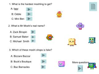 1. What is the hardest moshling to get?