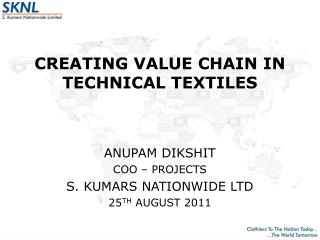CREATING VALUE CHAIN IN TECHNICAL TEXTILES