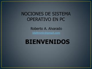 NOCIONES DE SISTEMA  OPERATIVO EN PC