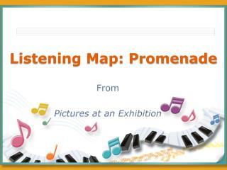 Listening Map: Promenade