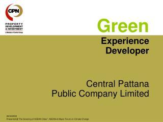 Green Experience  Developer Central Pattana  Public Company Limited