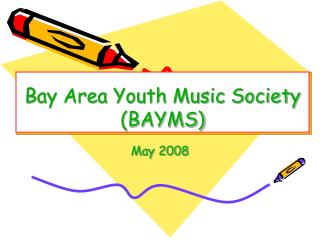 Bay Area Youth Music Society (BAYMS)