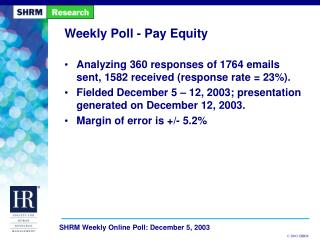 Weekly Poll - Pay Equity