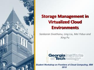Storage Management in Virtualized Cloud Environments