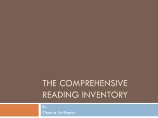 The Comprehensive Reading Inventory