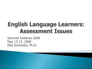 English Language Learners: Assessment Issues