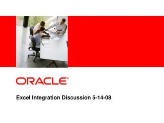 Excel Integration Discussion 5-14-08