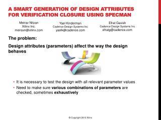 A  smart generation of Design Attributes  for  Verification Closure Using Specman