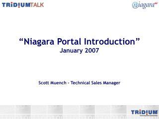 """""""Niagara Portal Introduction"""" January 2007"""