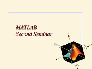 MATLAB Second Seminar