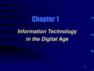 Information Technology  in the Digital Age