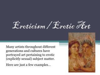 Eroticism / Erotic Art