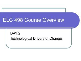 ELC 498 Course Overview