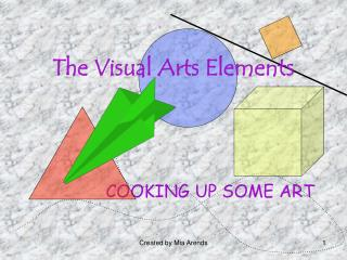 The Visual Arts Elements
