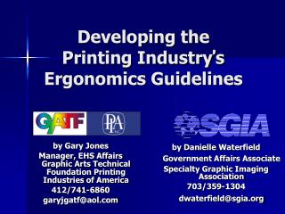 Developing the  Printing Industry � s  Ergonomics Guidelines