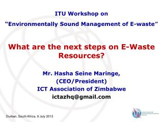 What are the next steps on E-Waste Resources?