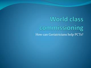 World class commissioning