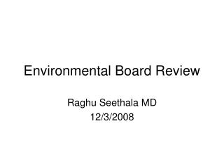 Environmental Board Review