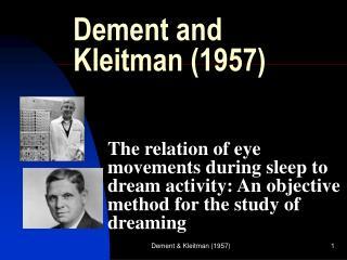 Dement�and Kleitman (1957)