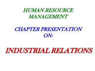 HUMAN RESOURCE MANAGEMENT CHAPTER PRESENTATION  ON: